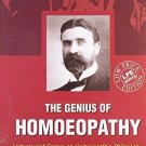 Genius of Homeopathy Lectures and Essays On Homeopathic Philosophy [Paperback