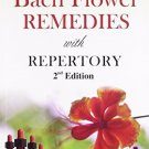 Beginner's Guide to Bach Flower Remedies With Repertory - 2nd Ed. [Paperback]