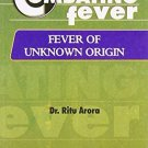 Combating Fever: Fever of Unknown Origin [Paperback] [Jun 30, 2002] Arora, Ritu