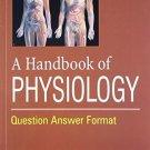 Handbook of Physiology [Paperback] [Nov 01, 2011] Vinay Jain