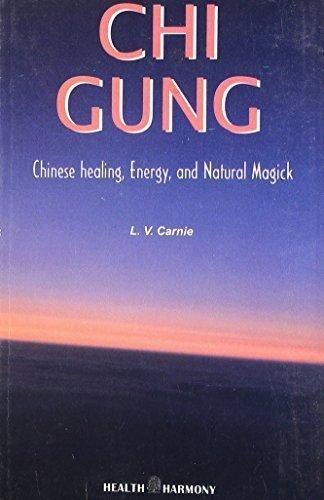 Chi Gung [Jul 30, 2008] Carnie, L.V.