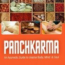 Panchkarma: An Ayurvedic Guide to Clense Body, Mind & Soul [Aug 22, 2013]