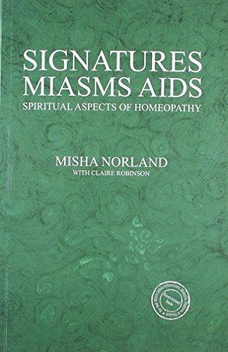 Signatures Miasms Aids [Paperback] [May 05, 2011] Misha Norland