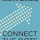 Connect The Dots [Paperback] [Jul 27, 2012] Rashmi Bansal