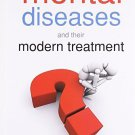 Mental Diseases & Their Modern Treatment [Dec 01, 2009] Haines Talacott, Salden