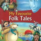 My Favorite Folk Tales [Jan 01, 2014] Pegasus