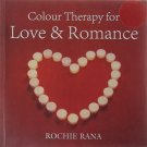 Coloour Therapy for Love & Romance [Paperback] [Jan 01, 2009] Rochie Rana
