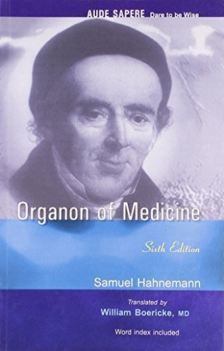 Organon of Medicine: With Word Index [Paperback] [Jun 30, 2004] Samuel Hahnemann