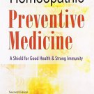 Homeopathic Preventive Medicine: A Shield for Good Health & Strong Immunity