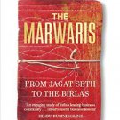 The Marwaris: From Jagat Seth to the Birlas [Paperback] [May 01, 2015] Thomas