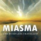Miasma: The Road Less Travelled [Nov 19, 2012] Nigam, Dr. Harsh
