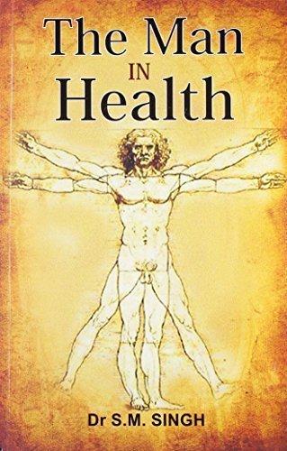 Man in Health [Sep 01, 2010] Dr. S.M. Singh