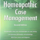 Principles and Practice of Homeopathic Case Management [Paperback] [May 01,