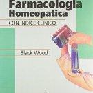 Materia Medica Terapeutica y Farmacologia Homeopatica Con Indice Clinico (Spanish