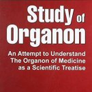 Comprehensive Study of Organon: An Attempt to Understand the Organon of Medicine