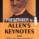 Prescriber to Allen's Keynotes & Characteristics: 2nd Revised Edition [Sep 01