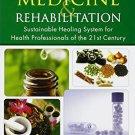 Holistic Medicine & Rehabilitation [Paperback] [Apr 09, 2012] Steve An Xue
