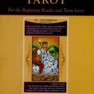 Discover Tarot: For the Beginning Reader & Tarot Lover [Jun 01, 2013] Sarin