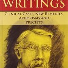 Lesser Writings: Clinical Cases, New Remedies, Aphorisms & Precepts [Paperback