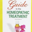 Illustrated Guide to the Homeopathic Treatment - 3rd Ed. [Sep 01, 2008] Harbans