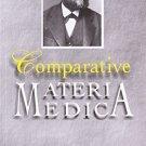 Comparative Materia Medica [Apr 22, 2010] Farrington, E. A.
