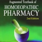 Augmented Textbook of Homoeopathic Pharmacy [Paperback] [Jul 01, 2007] D. D.
