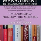 Case Management in Homeopathic Medicine: Volume 3: The Landscape of Homeopathy
