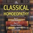Talks on Classical Homoeopathy [Paperback] [Jun 30, 2009] George Vithoulkas