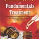 Homoeopathy, it's Fundamentals & Treatment: Comprehensive Homoeopathic Therapeutics