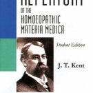 Repertory of the Homeopathic Materia Medica [Jun 30, 2008] Kent, J. T.