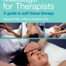 Massage for Therapists: A Guide to Soft Tissue Therapy [Paperback] [Jul 27,