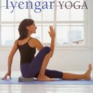 Iyengar Yoga: Classic yoga postures for mind, body and spirit [Paperback] [Ap