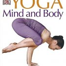 Yoga Mind and Body [Paperback] [May 01, 2008] Sivananda Yoga Vedanta Centre