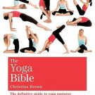 The Yoga Bible: Godsfield Bibles [Jul 06, 2009] Brown, Christina