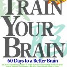 Train Your Brain: 60 Days to a Better Brain [Paperback] [Sep 01, 2005] Kumon