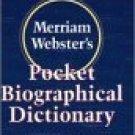 Merriam-Webster's Pocket Biographical Dictionary [Paperback] [Jan 01, 1996]