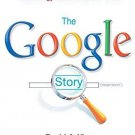 The Google Story- For Googles 10th Birthday --2008 publication [Paperback]