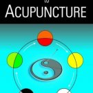 Practical Approach to Acupuncture [Paperback] [Apr 01, 2008] Borwankar, Prabha