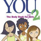 The Care and Keeping of You 2: The Body Book for Older Girls [Paperback] [Mar