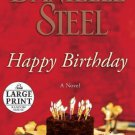 Happy Birthday: A Novel [Paperback] [Jul 19, 2011] Steel, Danielle