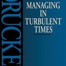 Managing in Turbulent Times [Paperback] [Jan 01, 1994] PETER F. DRUCKER