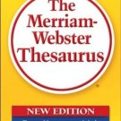 The Merriam-Webster Thesaurus [Mass Market Paperback] [Feb 01, 2006] Merriam-
