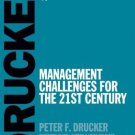 Management Challenges for the 21st Century [Paperback] [Aug 24, 2007] Drucker