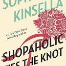 Shopaholic Ties the Knot: A Novel [Paperback] [Mar 04, 2003] Kinsella, Sophie