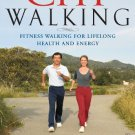 ChiWalking: Fitness Walking for Lifelong Health and Energy [Paperback] [Apr