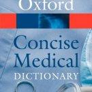 Concise Medical Dictionary [Paperback] [Mar 11, 2010] Martin, Elizabeth A.