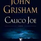 Calico Joe: A Novel [Paperback] [Mar 26, 2013] Grisham, John