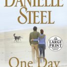 One Day At a Time [Paperback] [Feb 24, 2009] Steel, Danielle