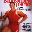 Arnold's Bodybuilding for Men [Paperback] [Oct 12, 1984] Schwarzenegger, Arnold