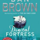 Digital Fortress [Paperback] [Mar 25, 2013] Brown, Dan